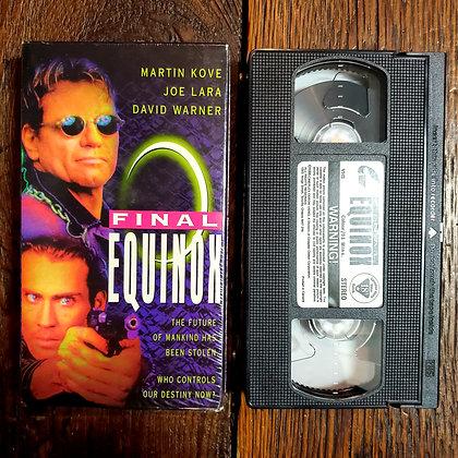 FINAL EQUINOX - VHS
