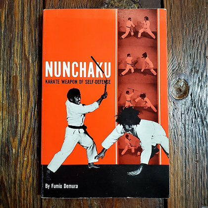 NUNCHAKU Karate Weapon Of Self Defence - 1984 Softcover Book