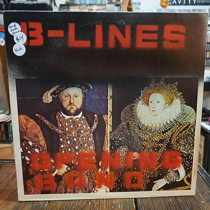 B-LINES - Opening Band • [Vinyl LP]