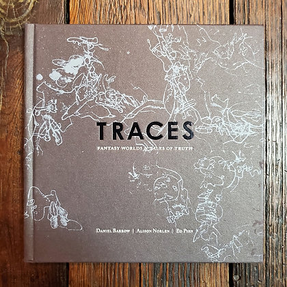 TRACES : Fantasy Worlds & Tales Of Truth - Rare Hardcover Book