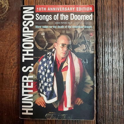 Thompson, Hunter S : SONGS OF THE DOOMED - Softcover Book