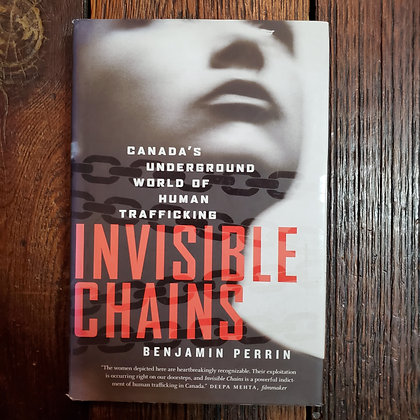 Perrin, Benjamin - INVISIBLE CHAINS (Hardcover)