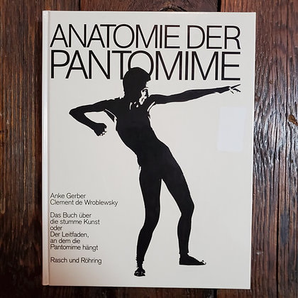 ANATOMY OF MIME : German RARE Hardcover (Reader condition some pages detaching)