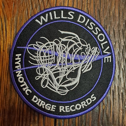 WILLS DISSOLVE - Embroidered PATCH