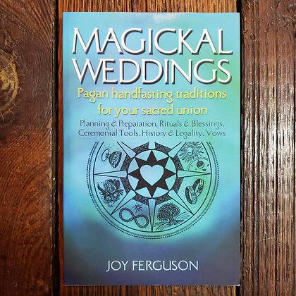 Ferguson, Joy : MAGICKAL WEDDINGS - Softcover