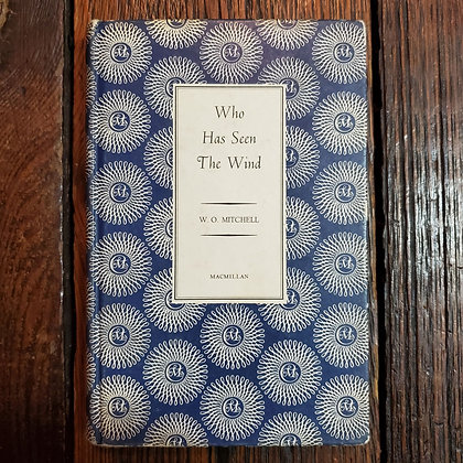 Mitchell, W.O. : WHO HAS SEEN THE WIND - Hardcover Book