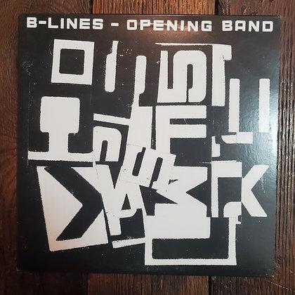 B-LINES : Opening Band - Vinyl LP