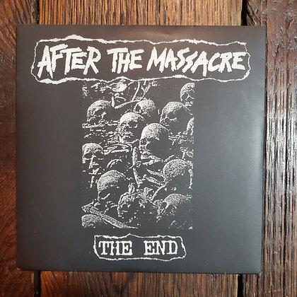 "AFTER THE MASSACRE : The End - 7"" Vinyl"