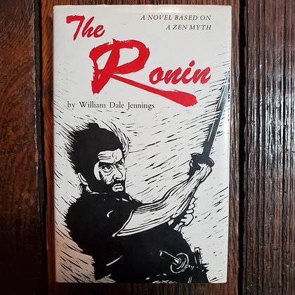 Jennings, William Dale : THE RONIN - Hardcover Book