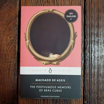Assis, Machado De : THE POSTHUMOUS MEMOIRS OF BRÁS CUBAS - Softcover Book