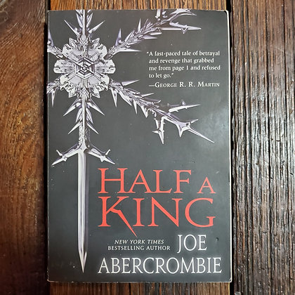 Abercrombie, Joe : HALF A KING - Softcover Book