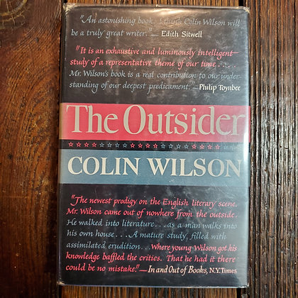 Wilson, Colin - THE OUTSIDER (1956 - 1st Edition Hardcover)