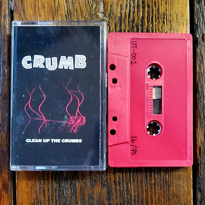 CRUMB : Clean Up The Crumbs - Cassette Tape