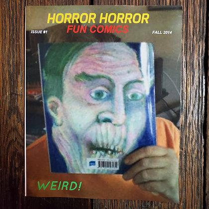 HORROR HORROR FUN COMICS : Issue #1 - Fall 2014 Softcover Comic