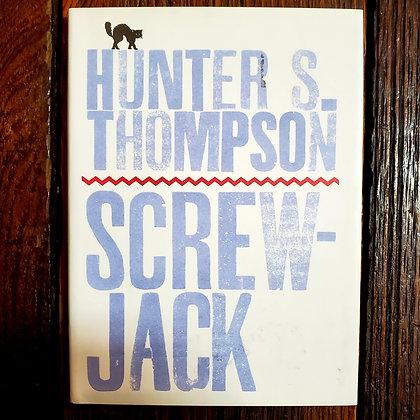 Thompson, Hunter S : SCREWJACK - Hardcover Book