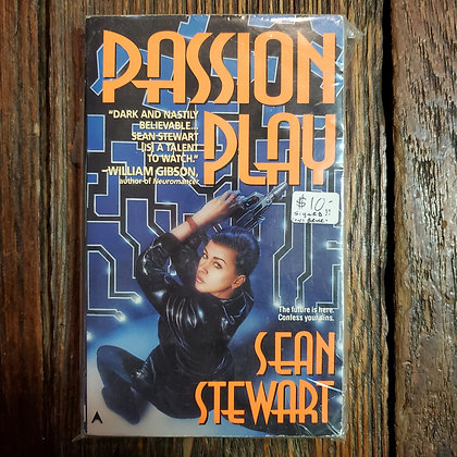Stewart, Sean : PASSION PLAY - Paperback SIGNED