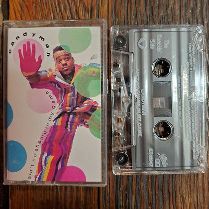 CANDYMAN : Ain't no shame in my game - 1990 Tape
