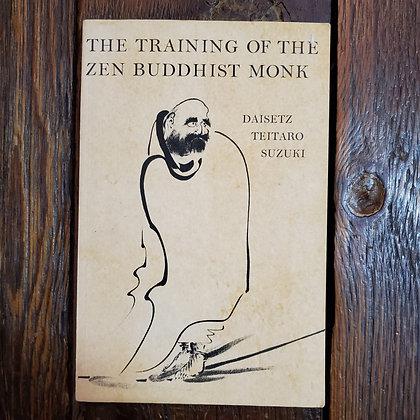 Suzuki, Daisetz Teitaro : THE TRAINING OF THE ZEN BUDDHIST MONK -1974 Softcover