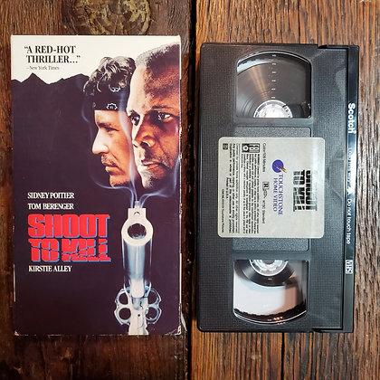 SHOOT TO KILL - VHS