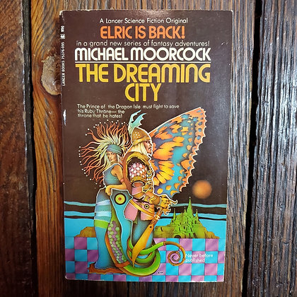 Moorcock, Michael : THE DREAMING CITY - Paperback