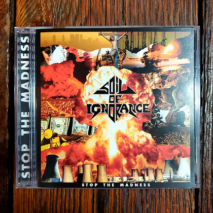 SOIL OF IGNORANCE : Stop The Madness - CD (2020)