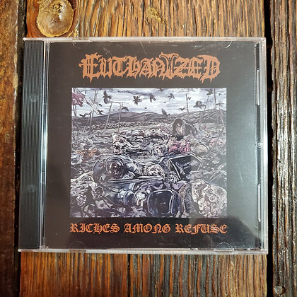 EUTHANIZED : Riches Among Refuse - CD