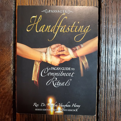 HANDFASTING : Pagan Guide to Commitment Rituals - Softcover