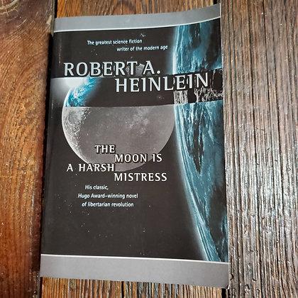 Heinlein, Robert A. - THE MOON IS A HARSH MISTRESS (Softcover)