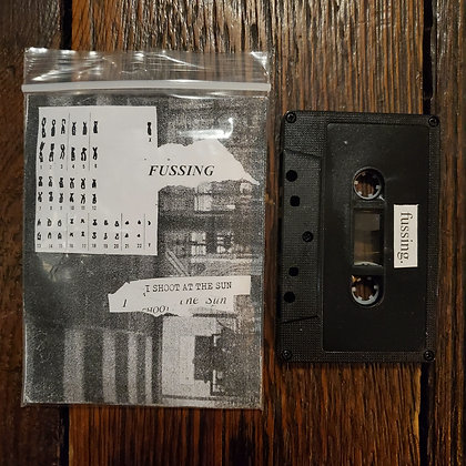 FUSSING : I Shoot The Sun - Cassette Tape  (NEW 2020 // Ltd. 35 Copies)