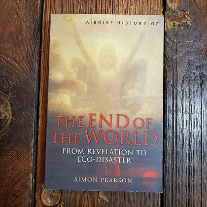 Pearson, Simon - THE END OF THE WORLD