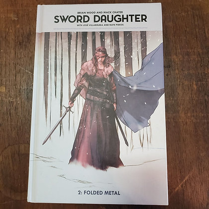 SWORD DAUGHTER - Brian Wood / Mack Chater (Hardcover Comic)