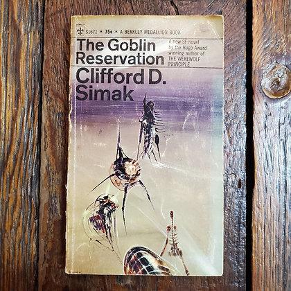 Simak, Clifford D. : THE GOBLIN RESERVATION - Paperback Book