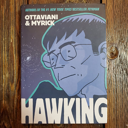 HAWKING Ottaviani & Myrick - Hardcover Graphic Novel