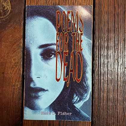 Fisher, Hart D : POEMS FOR THE DEAD - Softcover Book