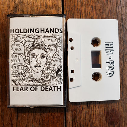 HOLDING HANDS : Fear of Death - Tape