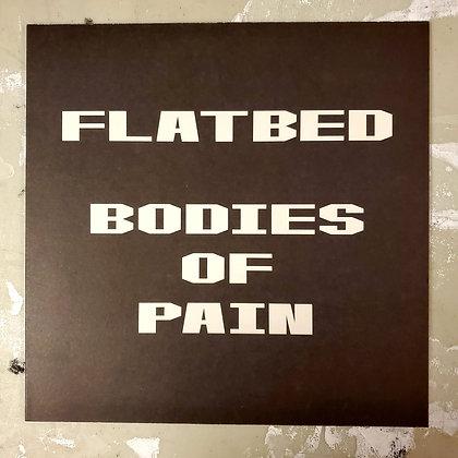 FLATBED : Bodies of Pain - Local Vinyl LP