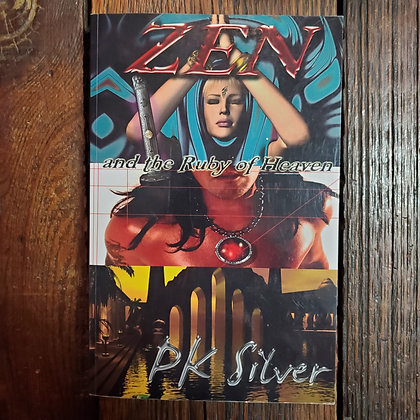 Silver, PK : ZEN AND THE RUBY OF HEAVEN - Softcover Book