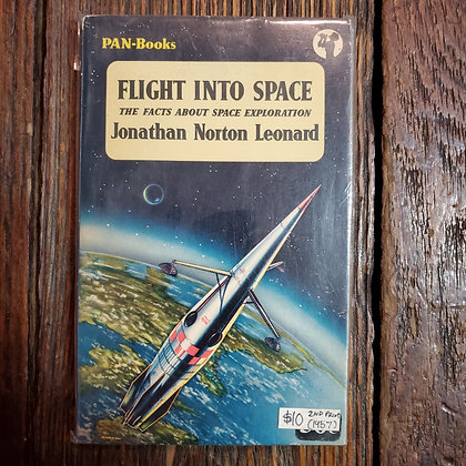 Leonard, Jonathan Norton : FLIGHT INTO SPACE - 1957 Vintage Paperback