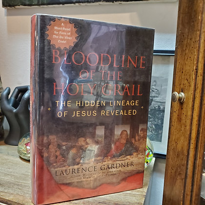 Gardner, Laurence - BLOODLINE OF THE HOLY GRAIL Hardcover