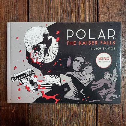 POLAR The Kaiser Falls- Victor Santos (Hardcover Comic)