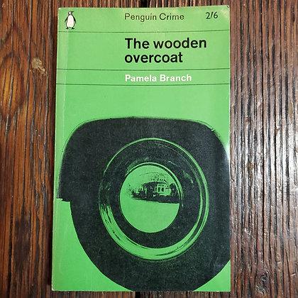 Branch, Pamela : THE WOODEN OVERCOAT - Vintage Paperback