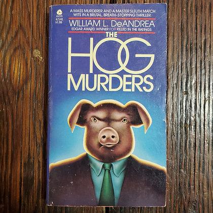 DeAndrea, William L. : THE HOG MURDERS - Paperback Book