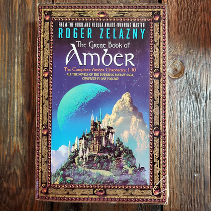 Zelazny, Roger : THE GREAT BOOK OF AMBER Chronicles 1 to 10 - Softcover Book