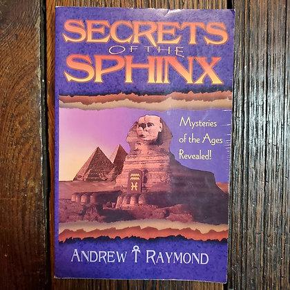 Raymond, Andrew - SECRETS OF THE SPHINX