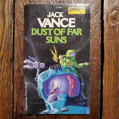 Vance, Jack : DUST OF FAR SUNS - Paperback 1981 DAW Books