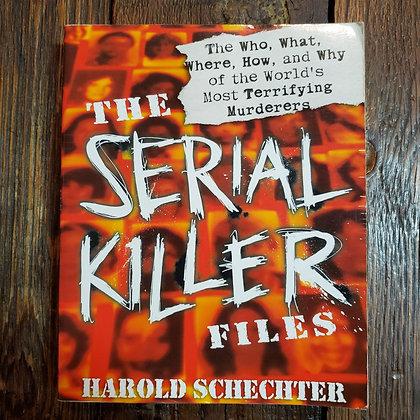 Schechter, Harold : THE SERIAL KILLER FILES - Softcover Book