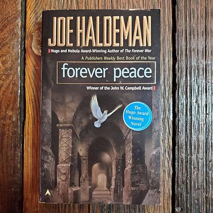 Haldeman, Joe : FOREVER PEACE - Paperback