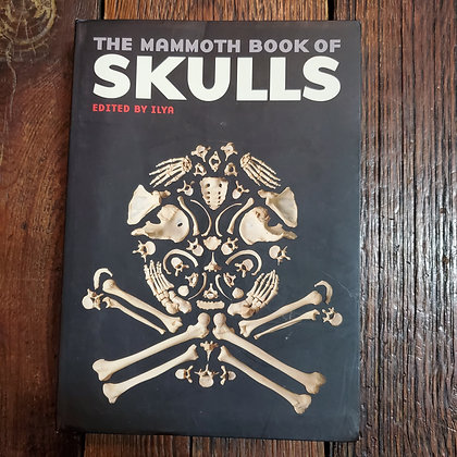 THE MAMMOTH BOOK OF SKULLS - Softcover Book