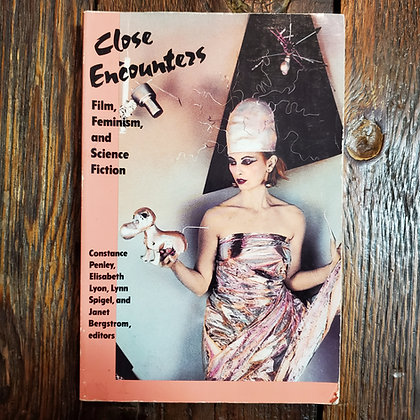 CLOSE ENCOUNTERS Film, Feminism & Science Fiction - Softcover Book