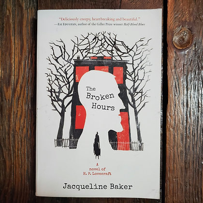 Baker, Jacqueline : THE BROKEN HOURS - Softcover Book
